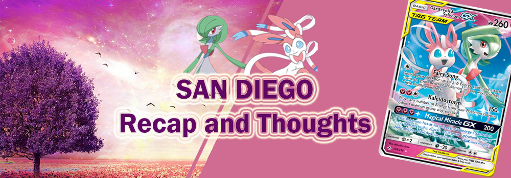 San Diego Recap and Thoughts Going into Expanded - Pokemon TCG